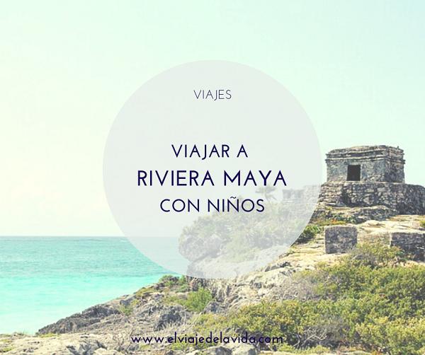 qué hacer con niños en riviera maya